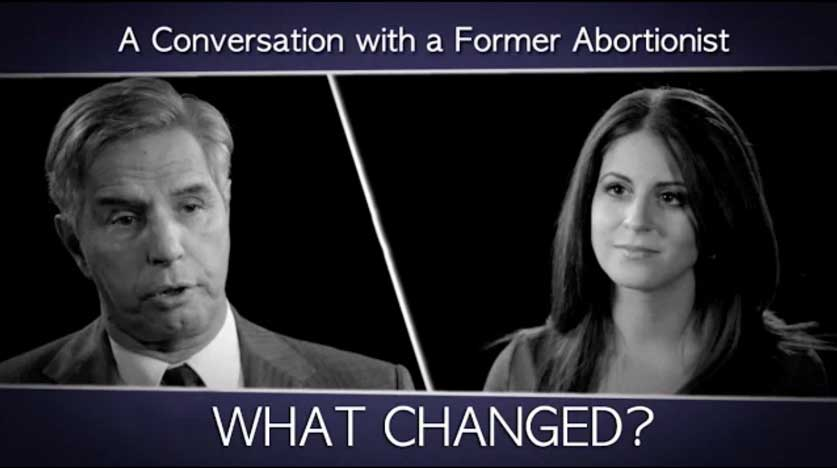 A Conversation with a Former Abortionist: What changed your mind?